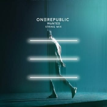 ONEREPUBLIC Wanted Strings Mix